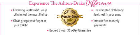 Feel The Ashton Drake Difference - Olivia Baby Doll